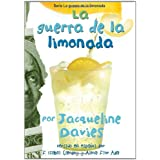 La Guerra de la Limonada = The Lemonade War Spanish
