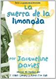 La guerra de la limonada (The Lemonade War Series) (Spanish Edition)