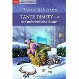 """Tante Dimity und der unheimliche Sturmvon """"Nancy Atherton"""""""