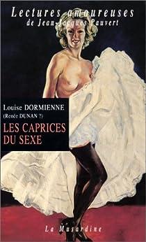 Les Caprices du sexe par Dunan