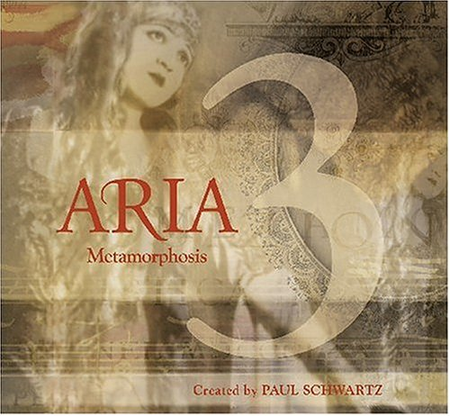 Aria 3: Metamorphosis by Aria and Paul Schwartz