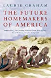 The Future Homemakers of America Laurie Graham