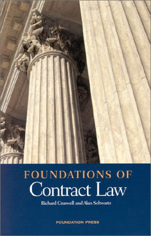 Foundations of Contract Law (Foundations of Law)
