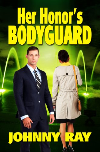 Book: Her Honor's Bodyguard by Johnny Ray