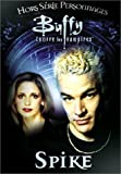 echange, troc Buffy contre les vampires : Spike
