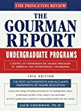 Princeton Review: Gourman Report of Undergraduate Programs, 10th Edition: A Rating of Undergraduate Programs in American and International ... in American and International Universities)
