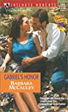 Gabriel's Honor (Secrets!) (Silhouette Intimate Moments, 1024) (0373270941) by Barbara Mccauley