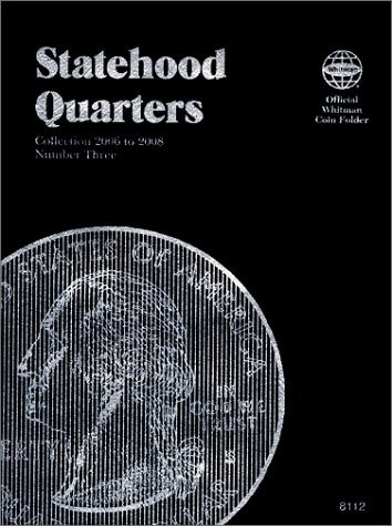 Statehood Quarters: Complete Philadelphia & Denver Mint Collection (Official Whitman Coin Folder)