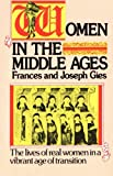 Women in the Middle Ages (0060923040) by Gies, Frances and Joseph Gies