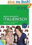 PONS Praxis-Grammatik Italienisch: Da...