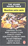 echange, troc Mary Higgins Clark, The Adams Round Table, Lawrence Block, Dorothy Salisbury-Davis, Collectif - Meurtres entre amis
