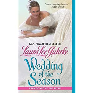 Wedding of the Season by Laura Lee Guhrke