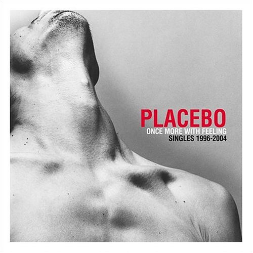 Placebo - Once More With Feeling Singles 1996-2004 [REMST] - Zortam Music