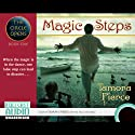 Magic Steps: The Circle Opens, Book 1 (       UNABRIDGED) by Tamora Pierce Narrated by Tamora Pierce