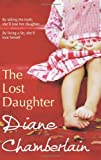 Diane Chamberlain The Lost Daughter