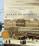 The Frozen Thames (0771041454) by Humphreys, Helen