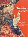 Histoires tiss�es: 14 juin-28 septemb...