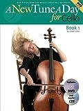 A New Tune a Day for Cello, Book 1 (A New Tune a Day)