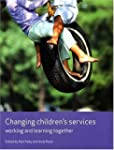 Changing Children's Services: Working...