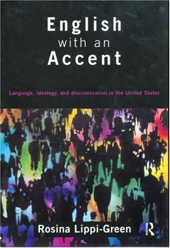 English with an Accent: Language, Ideology and...