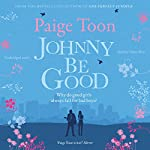 Johnny Be Good | Paige Toon