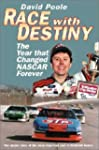 Race with Destiny: The Year That NASC...
