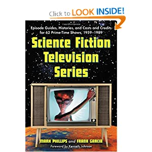 Science Fiction Television Series: Episode Guides, Histories, And Casts And Credits for 62 Prime-time Shows,... by