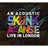 AN ACOUSTIC SKUNK ANANSIE LIVE IN LONDON