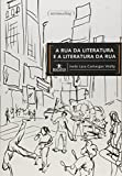 img - for Rua da Literatura e a Literatura da Rua, A - Colecao Humanitas book / textbook / text book