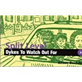 Split-Level Dykes to Watch Out for: Cartoons