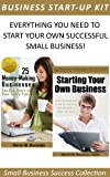 img - for The Business Start-Up Success Bundle: Choose Your Money-Making Business Ideas and Learn How to Start Your Own Business! (How to Start a Business Series) book / textbook / text book