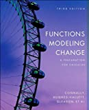 by Eric Connally Functions Modeling Change: A Preparation for Calculus (text only)3rd (Third) edition[Paperback]2006