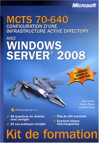 MCTS 70-640 : Configuration d'une infrastructure Active Directory avec Windows Server 2008