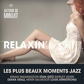 Autour De Minuit - Relaxin'