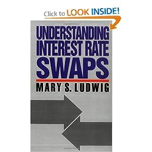 Understanding Interest Rate Swaps Mary S. Schaeffer