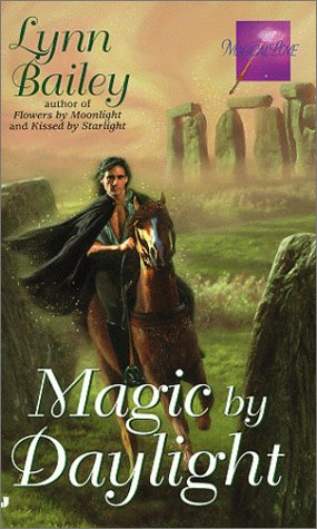 Magic by Daylight, LYNN BAILEY