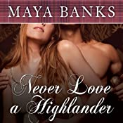 Never Love a Highlander | Maya Banks