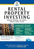 Rental Property Investing: Know When to Buy, Hold and Flip with CDROM