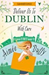 Deliver to Dublin...With Care (Summer...