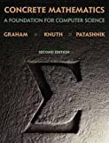 Ronald L. Graham Concrete Mathematics: Foundation for Computer Science
