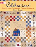 img - for Celebrations!: Quilts for Cherished Family Moments book / textbook / text book
