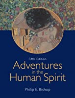 Adventures in the Human Spirit by Bishop