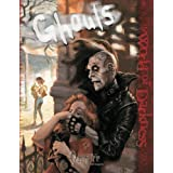 Ghouls (Vampire The Requiem - World Of Darkness - WOD) ~ Chuck Wendig