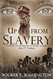 Up From Slavery: (Starbooks Classics Editions)
