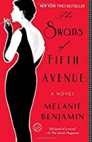 The swans of Fifth Avenue : a novel