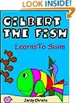 Children's Book-Gilbert The Fish Lear...