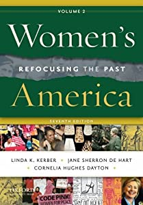 Ladies America, Volume 2: Refocusing the Past by Linda K. Kerber, Jane Sherron De Hart and Cornelia H. Dayton
