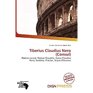 Tiberius claudius nero consul for Consul definition