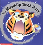 The Mixed-up Tooth Fairy (0439356091) by Faulkner, Keith