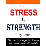 From Stress to Strengthby Ray Terris